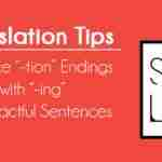 "Replace ""–tion"" Endings With ""–ing"" for Impactful Sentences"